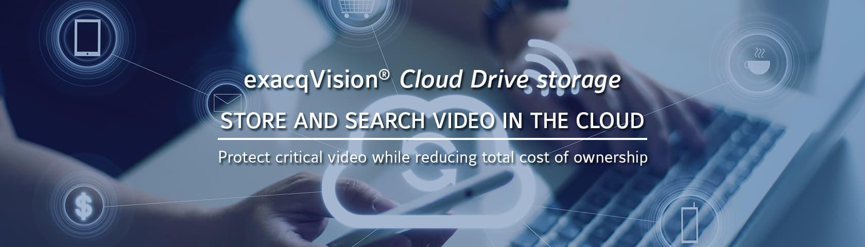 exacqVision Cloud Drive